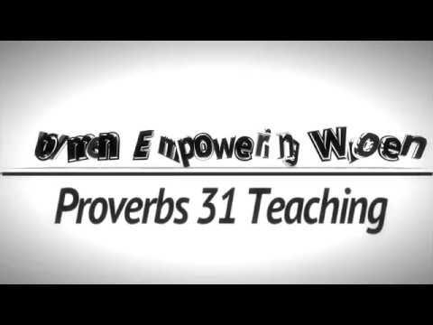 Women Empowering Women - Proverbs 31 Teaching