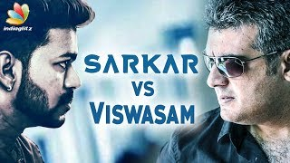 Vijay & Ajith Choose Same Release date | Sarkar, Viswasam | Hot Tamil Cinema News
