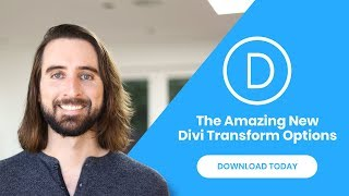 The All New And Amazing Divi Transformation Controls!