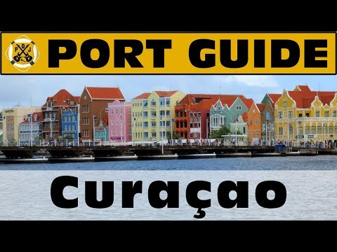 Port Guide: Curaçao - Everything We Think You Should Know Before You Go! - ParoDeeJay