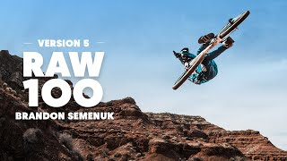 Brandon Semenuk Builds an MTB Playground in Utah | Raw 100, Version 5