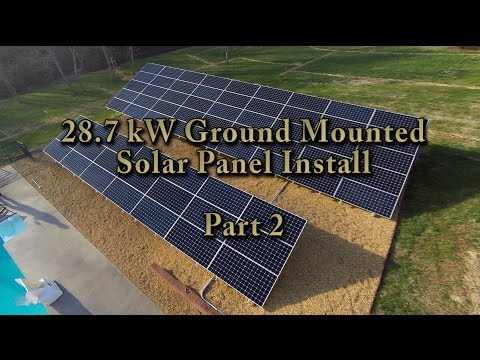 Solar Install – 28.7kW Ground System (Residential) – Part 2 – Final