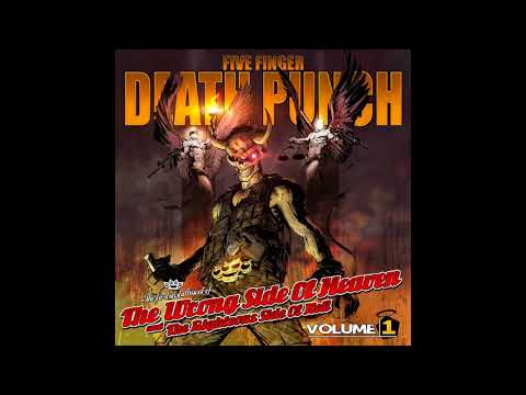 Five Finger Death PunchThe wrong side of heaven and the righteous side of hell vol 1 Full album