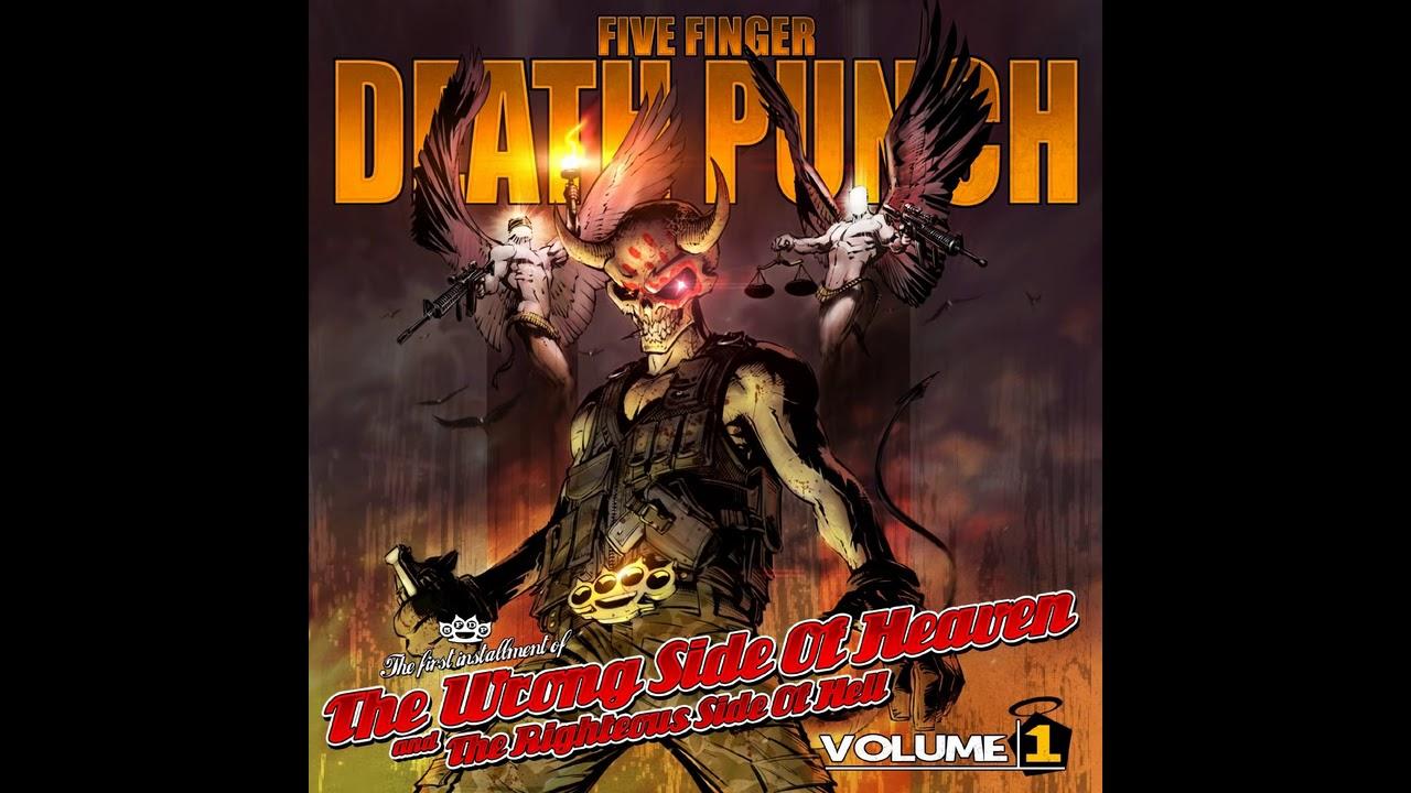 Righteous Side Of Hell : five finger death punch the wrong side of heaven and the righteous side of hell vol 1 full album ~ Russianpoet.info Haus und Dekorationen