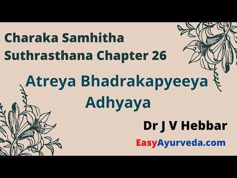 Charaka Sutrasthana 26th Chapter Shloka Recitation Atreya Bhadrakapyeeya Adhyaya from YouTube · Duration:  39 minutes 34 seconds