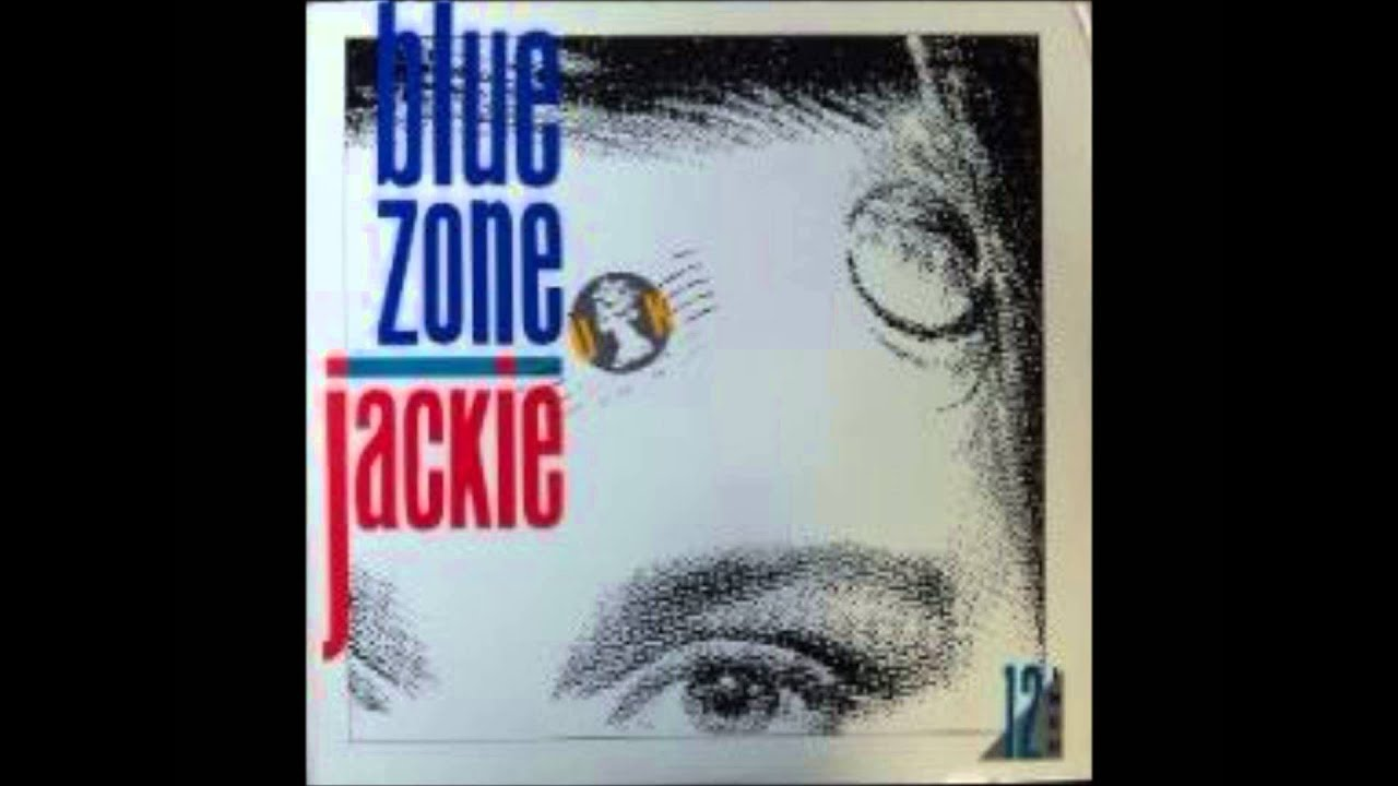 blue zone – jackie (extended dance mix)