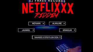 Netfixxx Riddim Mix (Full) Feat. Mavado, Alkaline, Jahmiel (DJFrass Records) (July 2018)