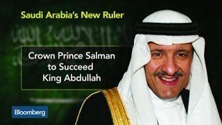 Crown Prince Salman Becomes Saudi Monarch