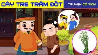 Cây Tre Trăm Đốt | Chuyen Co Tich | Truyện Cổ Tích Việt Nam