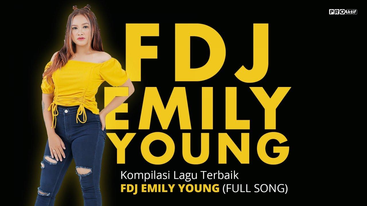 FDJ Emily Young - Kompilasi Lagu Terbaik FDJ Emily Young (FULL SONG)