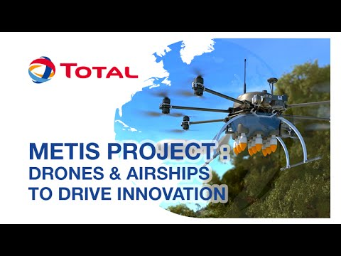 METIS project: driving innovation with drones and airships | Total