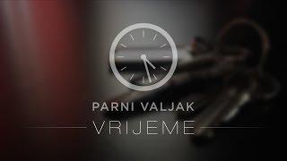 Parni Valjak - Vrijeme [LYRIC VIDEO]