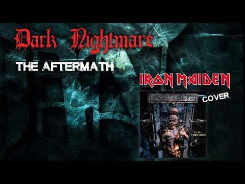"DARK NIGHTMARE - ""The Aftermath"" (IRON MAIDEN Cover)"
