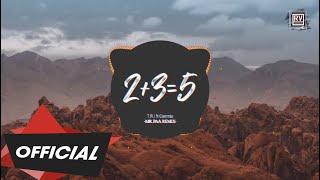 2+3=5 - T.R.I ft. Cammie (Mr.Paa Remix) | Nhạc EDM TikTok Gây Nghiện 2019 | RV Underground
