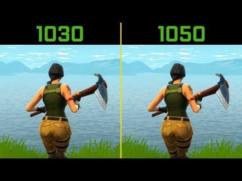 Fortnite GT 1030 vs. GTX 1050