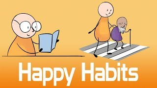 10 Habits of Happy People - How To Be Happy