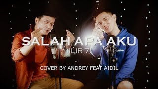 Download lagu SALAH APA AKU (ILIR 7) - ANDREY FEAT AIDIL SAPUTRA|DANGDUT REMIX (COVER)