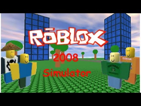 2008 Roblox Game Youtube