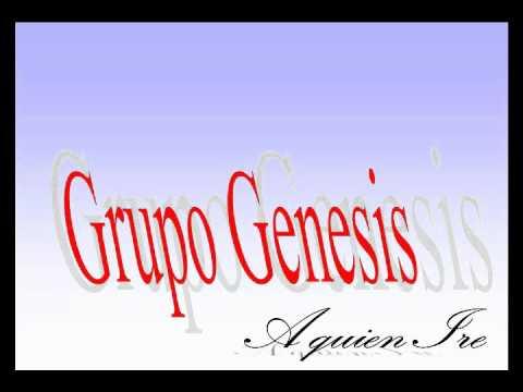 Grupo Genesis- A quien Ire