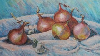 Paint Onions by Renoir Step by Step in Oil Colors: How to Paint like the Impressionists