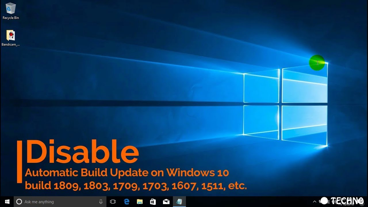 Disable Windows 10 Update Build 1809, 1803, 1709, 1703, 1607, 1511, etc