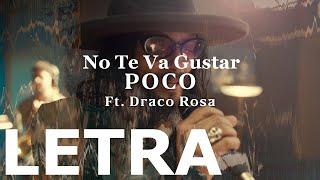 No Te Va Gustar ft. Draco Rosa - Poco (Acústico) LETRA