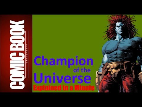 Champion of the Universe (Explained in a Minute) | COMIC BOOK UNIVERSITY