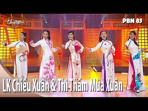 LK Chiều Xuân & Thì Thầm Mùa Xuân (Ngọc Châu) PBN 85