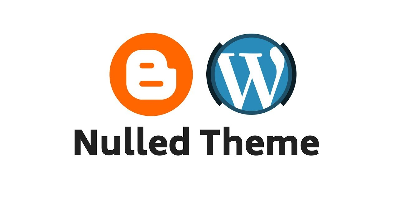 Nulled theme For Blogger & WordPress