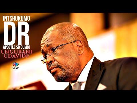 INTSHUKUMO (Apostle SD Gumbi) Ungubani uDavide