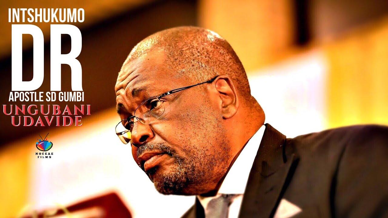 Download INTSHUKUMO (Apostle Dr SD Gumbi) Ungubani uDavide