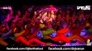 DARU PIKE DANCE KARE - DJ BARKHA KAUL & DVJ VARUN GANJAWALLA