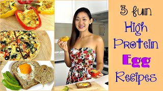 3 Fun EGG Breakfast / Lunch Recipes (High Protein!)