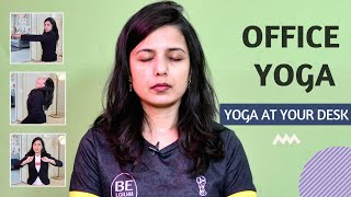 Office Yoga | Work Desk Workout/ Exercise to get rid of Back Pain, Stress & Pain | Easy Yoga With AB