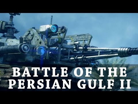 Battle of the Persian Gulf II [3 Trailers] [Subs]