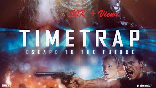 The Time Trap 1080p |Latest Hollywood Movie |Sci-Fi|Hindi Dubbed |