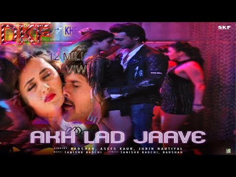 #Akh Lad Jaave| Loveyatri | Aayush S | Warina H |Badshah,Tanishk Bagchi,Jubin N,Asees K