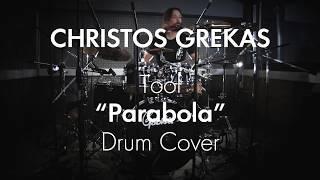 Christos Grekas Tool Parabola Drum Cover