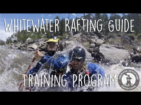 Whitewater Rafting Guide Training | American Adventure Expeditions