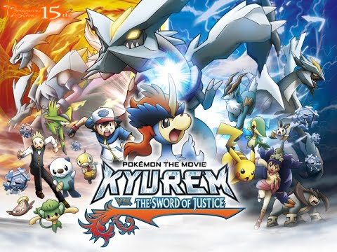 Pokemon Movie Kyurem Vs The Sacred Swordsman Keldeo キュレム