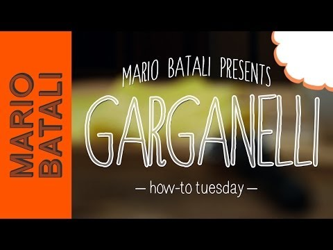Video: How to MakeGarganelli