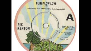 Rik Kenton Bungalow Love