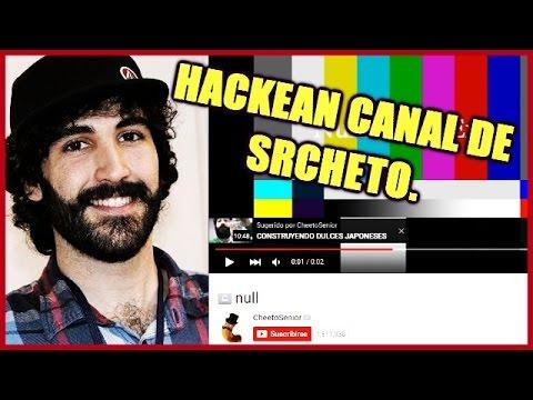 @SRCHETO SUFRE HACKEO| CANAL DE SRCHETO ES HACKEADO