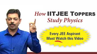 How Toppers Study Physics for JEE Mains & Advanced   IITJEE Strategy screenshot 3