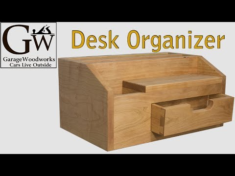 Build a Desk Organizer - YouTube