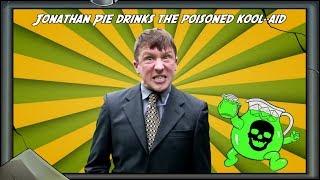 Jonathan Pie Drinks The Poison Kool Aid