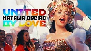 Natalia Oreiro - United By Love (Поднимите Руки Вверх)