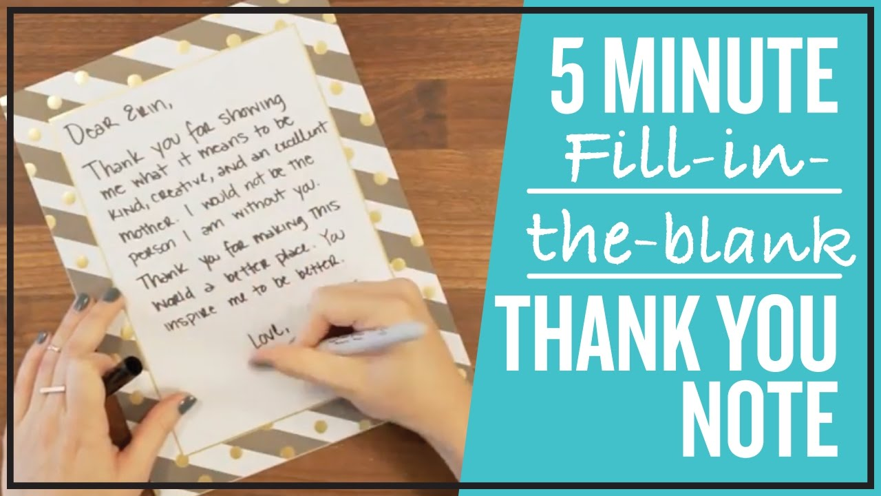 5 minute fill in the blank thank you note youtube
