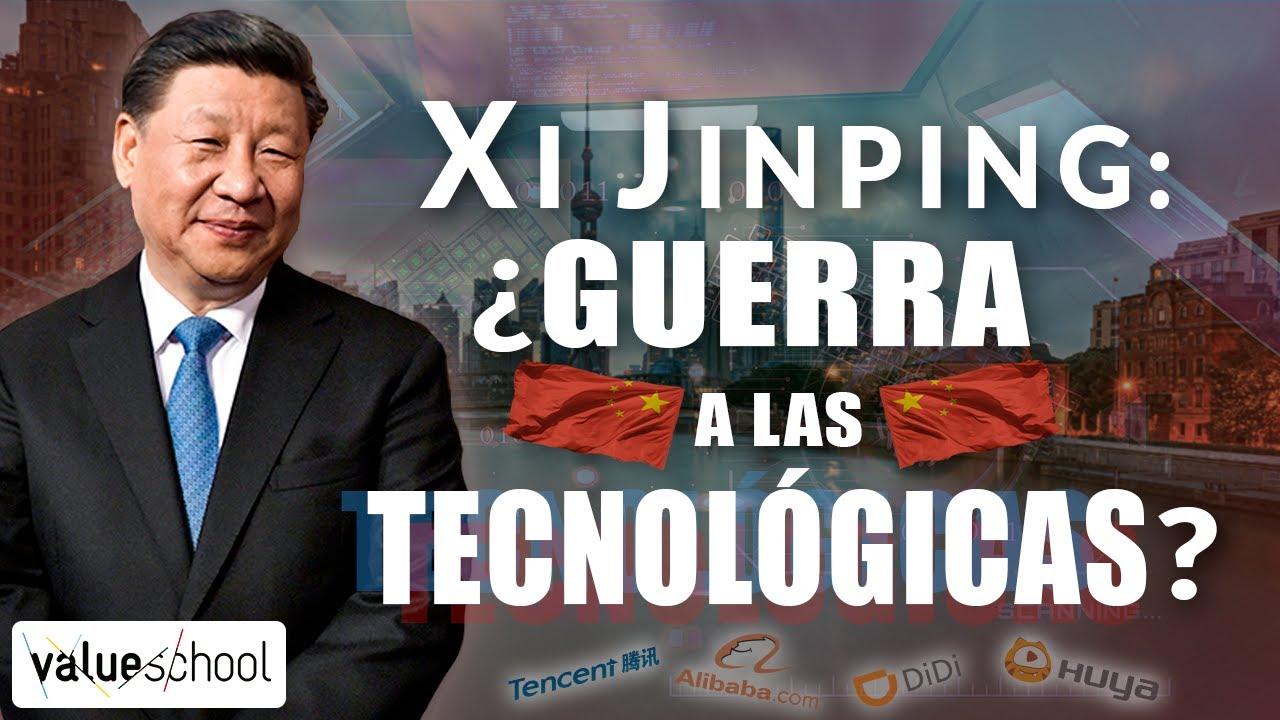 Xi Jinping: ¿Jaque a las grandes tecnológicas chinas? - Value School