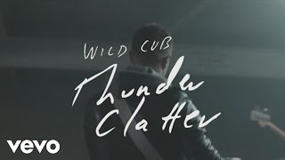 Watch Wild Cub Thunder Clatter video